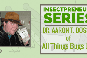 Dr Aaron T. Dossey of  All Things Bugs LLC!…………..A Must Read ………..!!